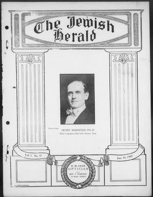 Primary view of object titled 'The Jewish Herald (Houston, Tex.), Vol. 1, No. 37, Ed. 1, Thursday, June 10, 1909'.