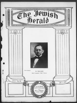 Primary view of object titled 'The Jewish Herald (Houston, Tex.), Vol. 1, No. 40, Ed. 1, Thursday, July 1, 1909'.