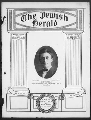 Primary view of object titled 'The Jewish Herald (Houston, Tex.), Vol. 1, No. 43, Ed. 1, Thursday, July 22, 1909'.