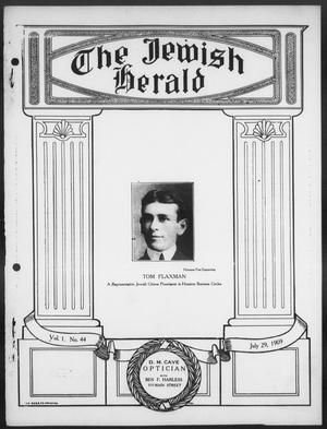 Primary view of object titled 'The Jewish Herald (Houston, Tex.), Vol. 1, No. 44, Ed. 1, Thursday, July 29, 1909'.