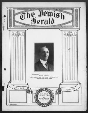 Primary view of object titled 'The Jewish Herald (Houston, Tex.), Vol. 1, No. 45, Ed. 1, Thursday, August 5, 1909'.