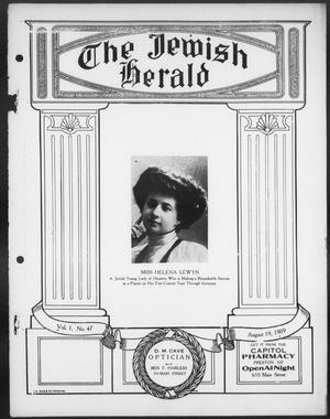 Primary view of object titled 'The Jewish Herald (Houston, Tex.), Vol. 1, No. 47, Ed. 1, Thursday, August 19, 1909'.