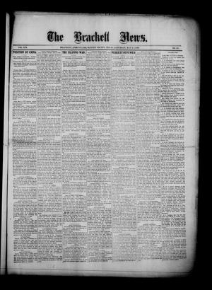 Primary view of object titled 'The Brackett News. (Brackett (Fort Clark), Tex.), Vol. 19, No. 35, Ed. 1 Saturday, May 6, 1899'.