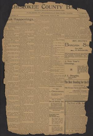 Cherokee County Banner. (Jacksonville, Tex.), Vol. [11], No. 34, Ed. 1 Friday, January 13, 1899