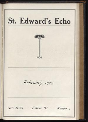 Primary view of object titled 'St. Edward's Echo (Austin, Tex.), Vol. 3, No. 5, Ed. 1, February 1922'.
