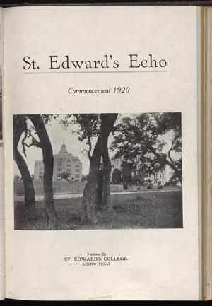 Primary view of object titled 'St. Edward's Echo (Austin, Tex.), Vol. 1, No. 4, Ed. 1, April 1920'.
