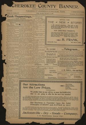 Cherokee County Banner. (Jacksonville, Tex.), Vol. 12, No. 29, Ed. 1 Friday, December 15, 1899