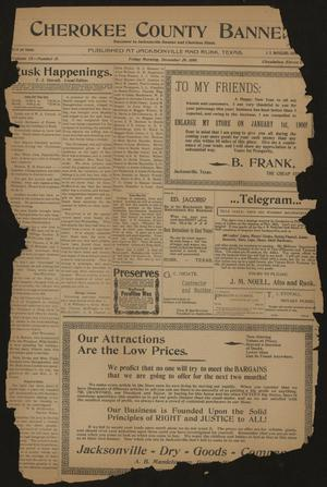 Cherokee County Banner. (Jacksonville, Tex.), Vol. 12, No. 31, Ed. 1 Friday, December 29, 1899