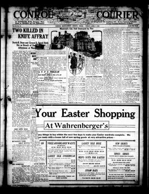 Conroe Courier (Conroe, Tex.), Vol. 30, No. 14, Ed. 1 Friday, April 7, 1922