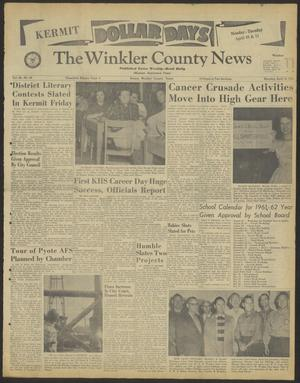 Primary view of object titled 'The Winkler County News (Kermit, Tex.), Vol. 24, No. 98, Ed. 1 Monday, April 10, 1961'.