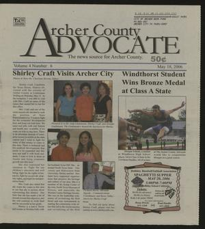 Archer County Advocate (Holliday, Tex.), Vol. 4, No. 6, Ed. 1 Thursday, May 18, 2006