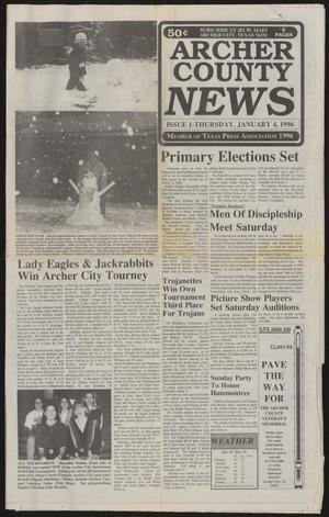 Archer County News (Archer City, Tex.), No. 1, Ed. 1 Thursday, January 4, 1996