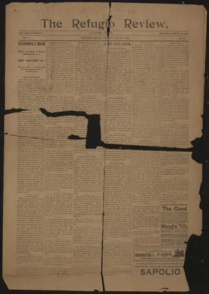 Primary view of object titled 'The Refugio Review. (Refugio, Tex.), Vol. 1, No. 6, Ed. 1 Friday, January 6, 1899'.
