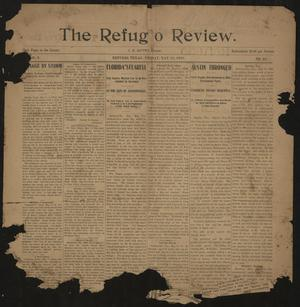Primary view of object titled 'The Refugio Review. (Refugio, Tex.), Vol. 3, No. 21, Ed. 1 Friday, May 10, 1901'.