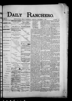 Primary view of object titled 'Daily Ranchero. (Brownsville, Tex.), Vol. 2, No. 85, Ed. 1 Wednesday, December 5, 1866'.