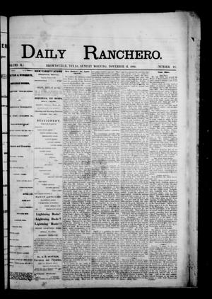 Primary view of object titled 'Daily Ranchero. (Brownsville, Tex.), Vol. 2, No. 66, Ed. 1 Sunday, November 11, 1866'.