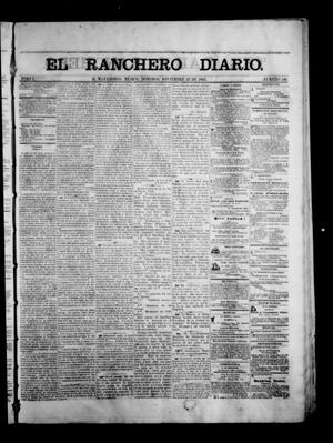 Primary view of object titled 'The Daily Ranchero. (Matamoros, Mexico), Vol. 1, No. 148, Ed. 1 Sunday, November 12, 1865'.