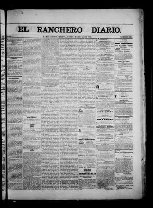 Primary view of object titled 'The Daily Ranchero. (Matamoros, Mexico), Vol. 1, No. 251, Ed. 1 Thursday, March 15, 1866'.