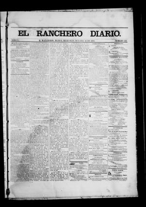 Primary view of object titled 'The Daily Ranchero. (Matamoros, Mexico), Vol. 1, No. 121, Ed. 1 Wednesday, October 11, 1865'.