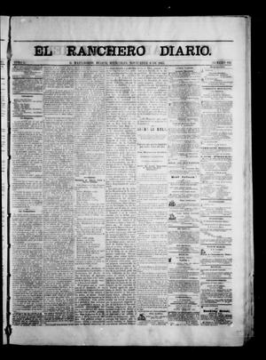 Primary view of object titled 'The Daily Ranchero. (Matamoros, Mexico), Vol. 1, No. 144, Ed. 1 Wednesday, November 8, 1865'.