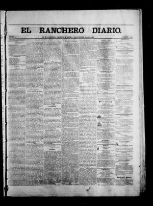 Primary view of object titled 'The Daily Ranchero. (Matamoros, Mexico), Vol. 1, No. 149, Ed. 1 Tuesday, November 14, 1865'.