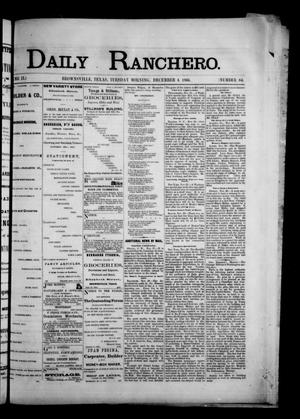 Primary view of object titled 'Daily Ranchero. (Brownsville, Tex.), Vol. 2, No. 84, Ed. 1 Tuesday, December 4, 1866'.