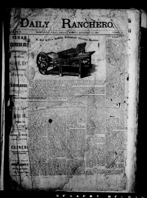 Primary view of object titled 'Daily Ranchero. (Brownsville, Tex.), Vol. 2, No. 25, Ed. 1 Tuesday, September 25, 1866'.