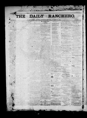 Primary view of object titled 'The Daily Ranchero. (Matamoros, Mexico), Vol. 1, No. 130, Ed. 1 Saturday, October 21, 1865'.