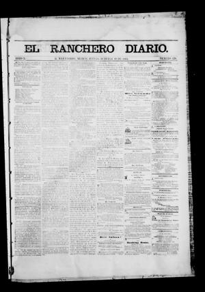 Primary view of object titled 'The Daily Ranchero. (Matamoros, Mexico), Vol. 1, No. 128, Ed. 1 Thursday, October 19, 1865'.