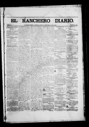 Primary view of object titled 'The Daily Ranchero. (Matamoros, Mexico), Vol. 1, No. 122, Ed. 1 Thursday, October 12, 1865'.