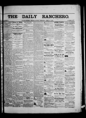 Primary view of object titled 'The Daily Ranchero. (Matamoros, Mexico), Vol. 1, No. 277, Ed. 1 Sunday, April 15, 1866'.