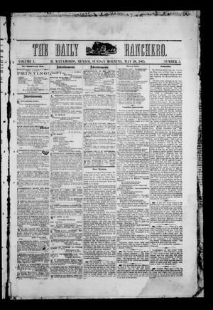 Primary view of object titled 'The Daily Ranchero. (Matamoros, Mexico), Vol. 1, No. 5, Ed. 1 Sunday, May 28, 1865'.