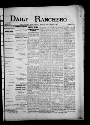 Primary view of object titled 'Daily Ranchero. (Brownsville, Tex.), Vol. 2, No. 70, Ed. 1 Friday, November 16, 1866'.