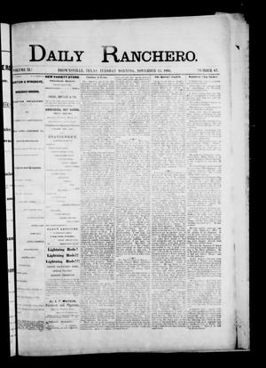 Primary view of object titled 'Daily Ranchero. (Brownsville, Tex.), Vol. 2, No. 67, Ed. 1 Tuesday, November 13, 1866'.