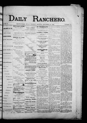Primary view of object titled 'Daily Ranchero. (Brownsville, Tex.), Vol. 2, No. 95, Ed. 1 Tuesday, December 18, 1866'.