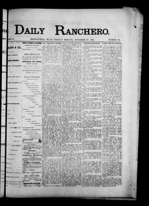 Primary view of object titled 'Daily Ranchero. (Brownsville, Tex.), Vol. 2, No. 78, Ed. 1 Tuesday, November 27, 1866'.