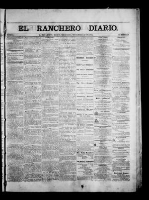 Primary view of object titled 'The Daily Ranchero. (Matamoros, Mexico), Vol. 1, No. 156, Ed. 1 Wednesday, November 22, 1865'.