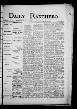 Primary view of object titled 'Daily Ranchero. (Brownsville, Tex.), Vol. 2, No. 76, Ed. 1 Saturday, November 24, 1866'.