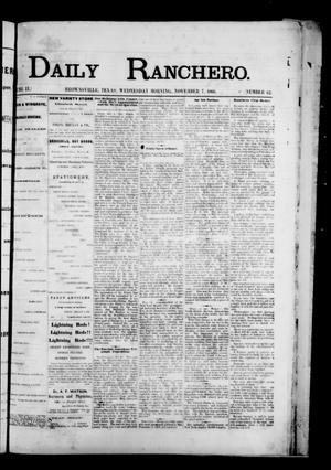 Primary view of object titled 'Daily Ranchero. (Brownsville, Tex.), Vol. 2, No. 62, Ed. 1 Wednesday, November 7, 1866'.