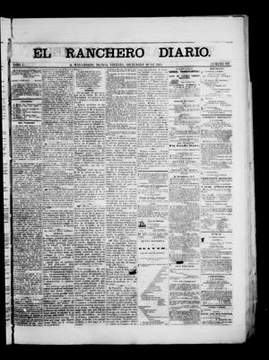Primary view of object titled 'The Daily Ranchero. (Matamoros, Mexico), Vol. 1, No. 187, Ed. 1 Friday, December 29, 1865'.