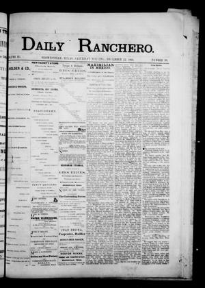 Primary view of object titled 'Daily Ranchero. (Brownsville, Tex.), Vol. 2, No. 99, Ed. 1 Saturday, December 22, 1866'.