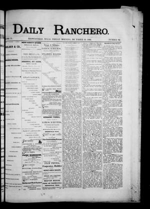 Primary view of object titled 'Daily Ranchero. (Brownsville, Tex.), Vol. 2, No. 92, Ed. 1 Friday, December 14, 1866'.