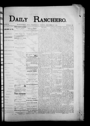 Primary view of object titled 'Daily Ranchero. (Brownsville, Tex.), Vol. 2, No. 90, Ed. 1 Wednesday, December 12, 1866'.
