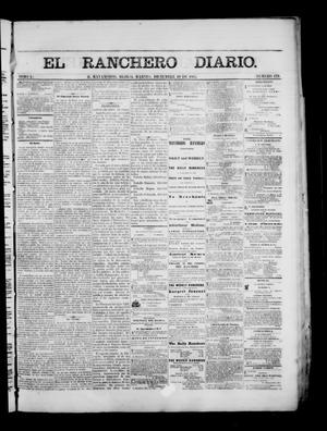 Primary view of object titled 'The Daily Ranchero. (Matamoros, Mexico), Vol. 1, No. 179, Ed. 1 Tuesday, December 19, 1865'.