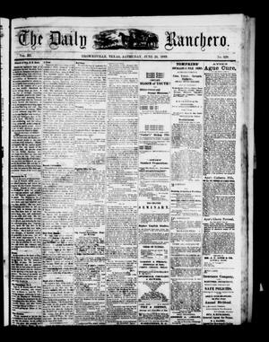 Primary view of object titled 'The Daily Ranchero. (Brownsville, Tex.), Vol. 3, No. 329, Ed. 1 Saturday, June 26, 1869'.