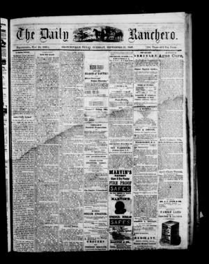Primary view of object titled 'The Daily Ranchero. (Brownsville, Tex.), Vol. 5, Ed. 1 Tuesday, September 21, 1869'.
