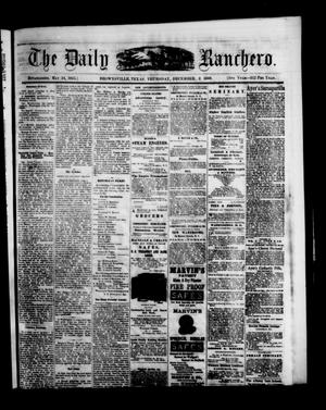 Primary view of object titled 'The Daily Ranchero. (Brownsville, Tex.), Vol. 5, Ed. 1 Thursday, December 2, 1869'.