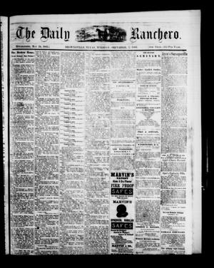 Primary view of object titled 'The Daily Ranchero. (Brownsville, Tex.), Vol. 5, Ed. 1 Tuesday, December 7, 1869'.