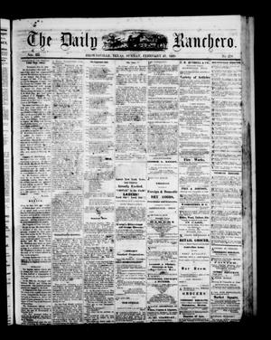 Primary view of object titled 'The Daily Ranchero. (Brownsville, Tex.), Vol. 3, No. 270, Ed. 1 Sunday, February 21, 1869'.