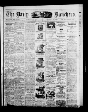 Primary view of object titled 'The Daily Ranchero. (Brownsville, Tex.), Vol. 5, Ed. 1 Saturday, December 25, 1869'.